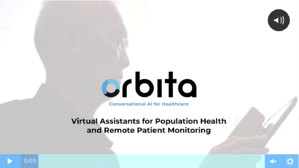 Watch video: https://go.orbita.ai/virtual-assistants-for-population-health-and-remote-patient-monitoring